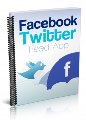 Facebook Twitter Feed App eBook with Private Label Rights