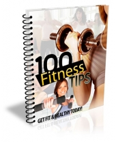100 Fitness Tips eBook with Master Resell Rights