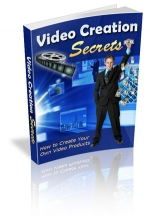 Video Creation Secrets eBook with Master Resale Rights