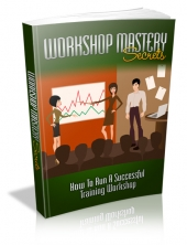 Workshop Mastery Secrets eBook with private label rights