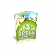 Living Green Tips & Tricks eBook with Master Resell Rights