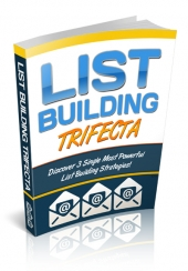 List Building Trifecta eBook with Private Label Rights