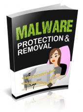 Malware Protection And Removal eBook with Private Label Rights
