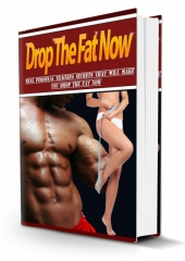 Drop The Fat Now eBook with