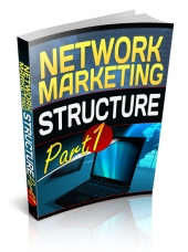 Network Marketing Structure Part 1 eBook with