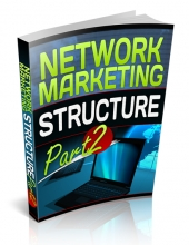Network Marketing Structure Part 2 eBook with