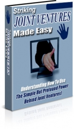 Striking Joint Ventures Made Easy eBook with Master Resale Rights