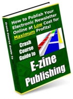 Crash Course Guide to E-zine Publishing eBook with Master Resale Rights