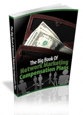 The Big Book Of Network Marketing Compensation Plans eBook with private label rights