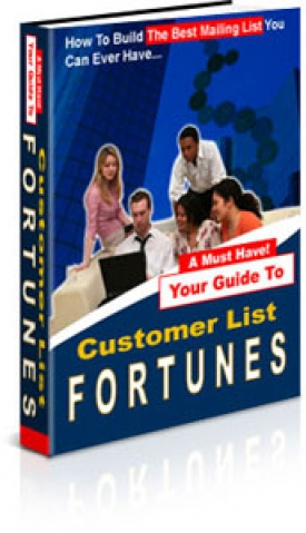 Your Guide To Customer List Fortunes