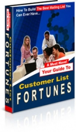Your Guide To Customer List Fortunes eBook with Master Resale Rights