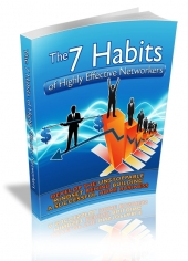 The 7 Habits Of Highly Effective Networkers eBook with private label rights