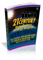 21st Century Home Business Strategy Blueprint eBook with