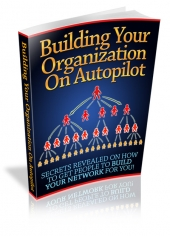 Building Your Organization On Autopilot eBook with