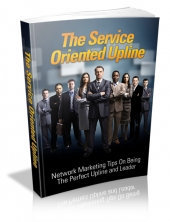 The Service Oriented Upline eBook with private label rights