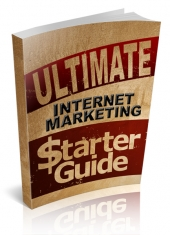 Ultimate Internet Marketing Starter Guide eBook with Private Label Rights