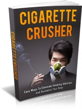Cigarette Crusher eBook with Master Resell Rights