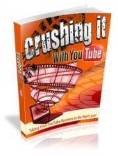 Crushing It With YouTube eBook with Master Resell Rights