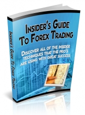 Insider's Guide To Forex Trading eBook with Private Label Rights