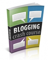 Blogging Crash Course eBook with Private Label Rights