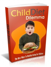 Child Diet Dilemma eBook with Master Resell Rights