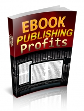 Ebook Publishing Profits eBook with Private Label Rights