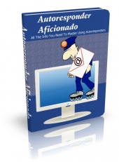 Autoresponder Aficionado eBook with Private Label Rights