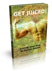 Get Juiced eBook with Private Label Rights