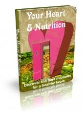 Your Heart & Nutrition eBook with Private Label Rights