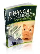 Financial Intelligence For Wealth Building eBook with Private Label Rights