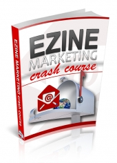 Ezine Marketing Crash Course eBook with Private Label Rights
