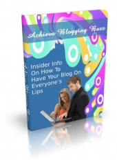 Achieve Blogging Buzz eBook with Master Resell Rights