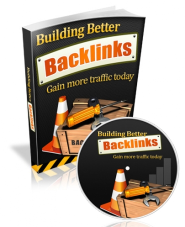 Building Better Backlinks