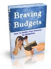 Braving Budgets eBook with Master Resell Rights
