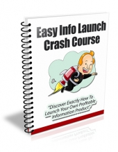 Easy Info Launch Crash Course eBook with Private Label Rights