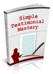 Simple Testimonial Mastery eBook with private label rights