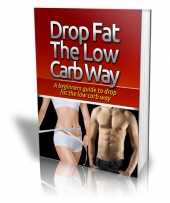 Drop Fat The Low Carb Way eBook with Private Label Rights