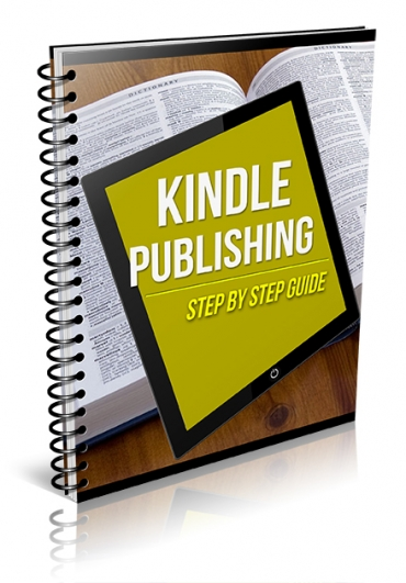 Kindle Publishing Step by Step Guide
