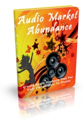 Audio Market Abundance eBook with Master Resell Rights