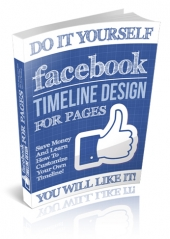 Diy Facebook Timeline Design For Business Pages eBook with Personal Use Rights