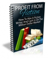 Profit From Fiction eBook with Personal Use Rights