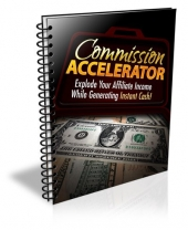 Commission Accelerator eBook with Personal Use Rights