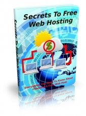 Secrets To Free Web Hosting eBook with private label rights