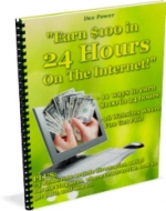 Earn $100 in 24 Hours On The Internet eBook with Private Label Rights