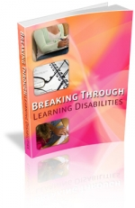 Break Through Learning Disabilities eBook with Master Resale Rights