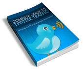 Complete Guide To Twitter Traffic eBook with Resell Rights