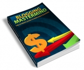 Blogging Mastermind eBook with Resell Rights