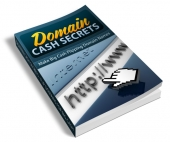 Domain Cash Secrets eBook with Resell Rights