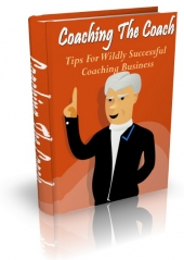 Coaching The Coach Tips eBook with Master Resell Rights