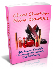 Cheat Sheet For Being Beautiful eBook with private label rights